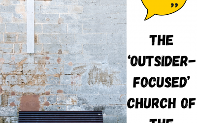 The 'Outsider-Focused' Church of the Future